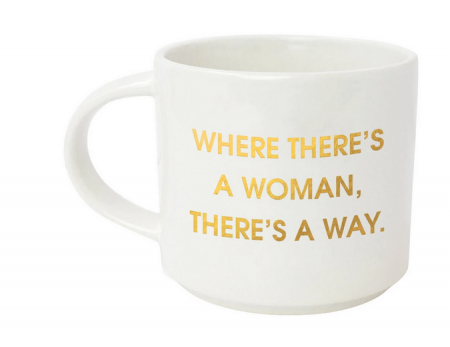 Mug Where Theres a Woman Theres a Way